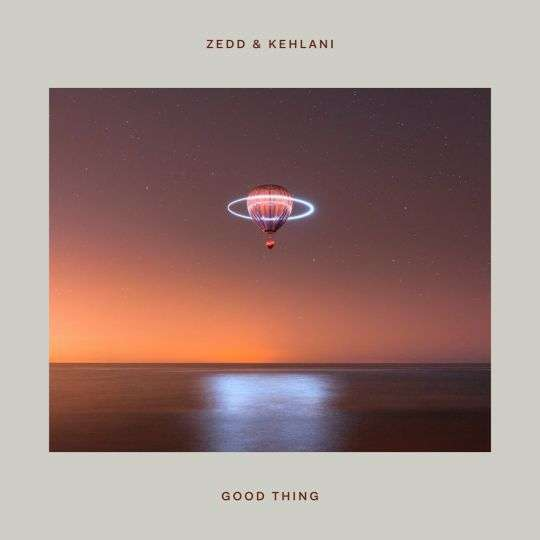 Coverafbeelding Good Thing - Zedd & Kehlani