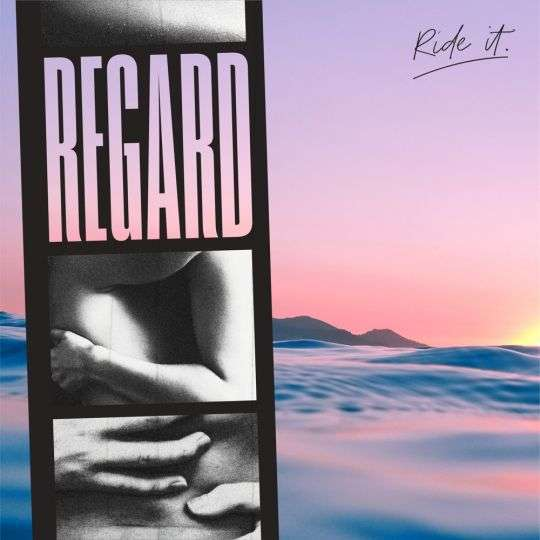 Coverafbeelding Regard - Ride It