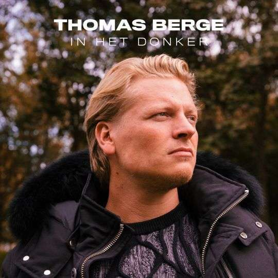 Coverafbeelding Thomas Berge - In Het Donker