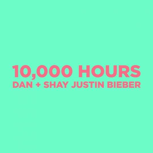 Coverafbeelding 10,000 Hours - Dan + Shay & Justin Bieber