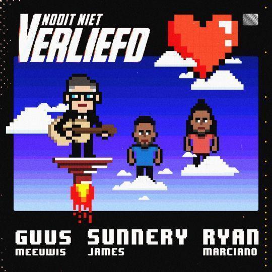Coverafbeelding Nooit Niet Verliefd - Guus Meeuwis & Sunnery James & Ryan Marciano