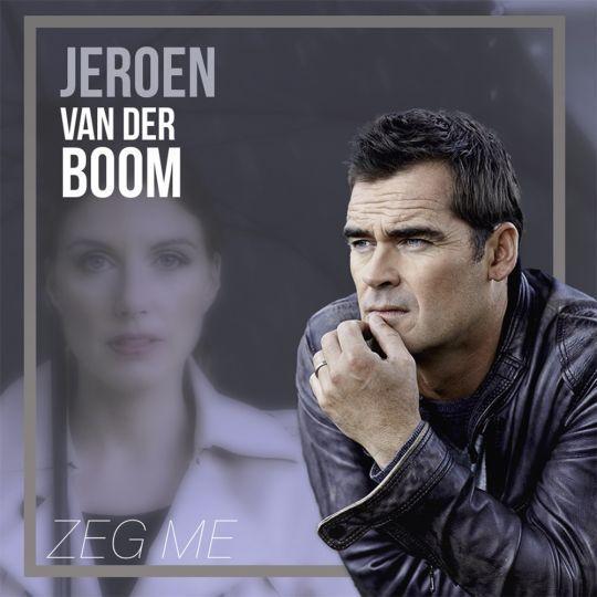 Coverafbeelding Jeroen van der Boom - Zeg Me