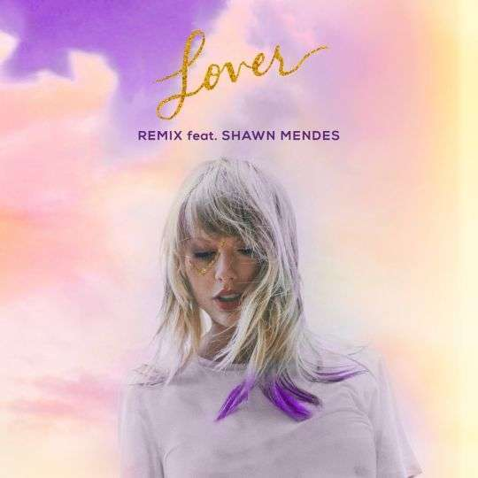 Coverafbeelding Lover - Remix - Taylor Swift Feat. Shawn Mendes