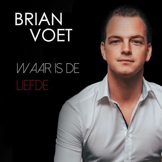 Coverafbeelding Brian Voet - Waar Is De Liefde