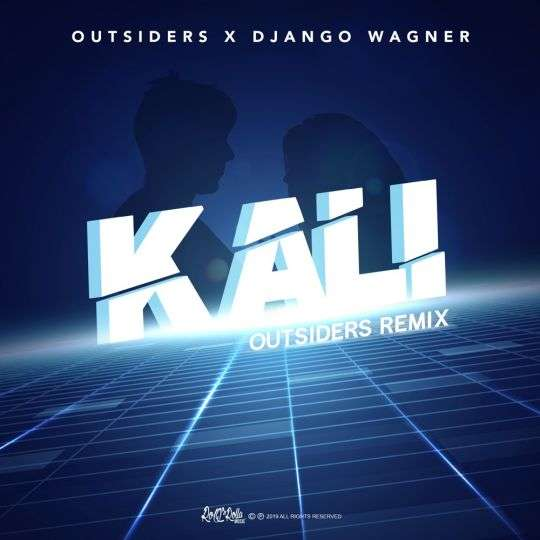 Coverafbeelding Kali - Outsiders Remix - Outsiders X Django Wagner
