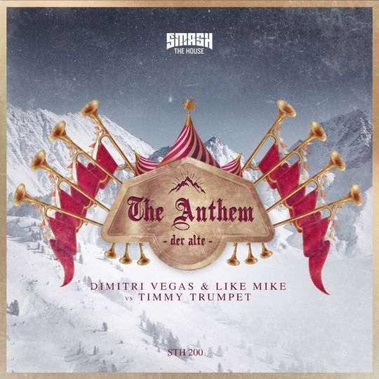 Coverafbeelding Dimitri Vegas & Like Mike & Timmy Trumpet - The anthem (der Alte)