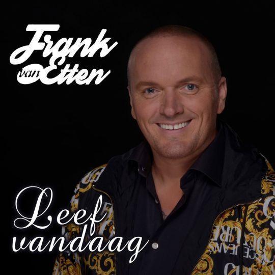 Coverafbeelding Frank van Etten - Leef Vandaag