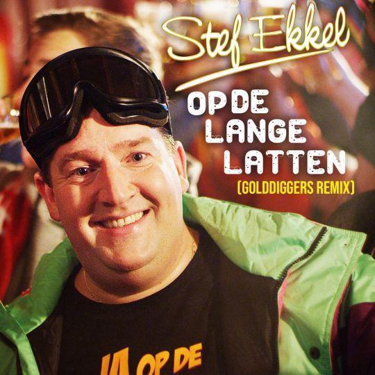 Coverafbeelding Stef Ekkel - Op De Lange Latten (Golddiggers Remix)