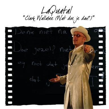 Coverafbeelding LaQuatal - Clark Wallabee (Wat Doe Je Dan?)