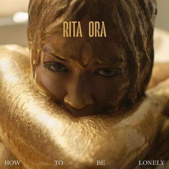 Coverafbeelding Rita Ora - How To Be Lonely