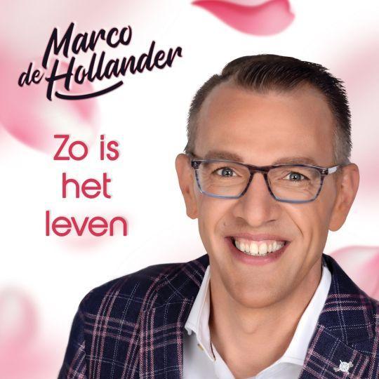 Coverafbeelding Marco de Hollander - Zo Is Het Leven