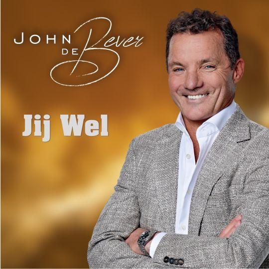 Coverafbeelding John De Bever - Jij Wel