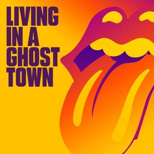 Coverafbeelding Living In A Ghost Town - The Rolling Stones