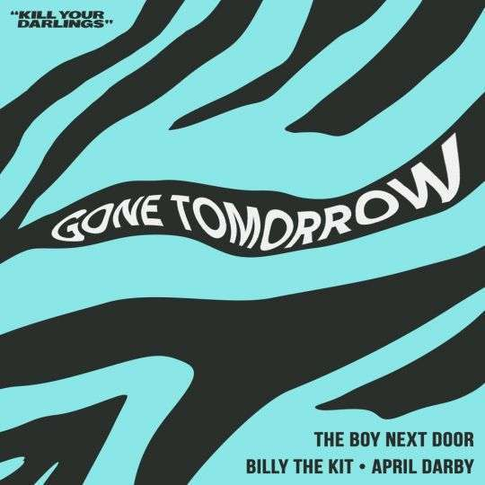 Coverafbeelding The Boy Next Door, Billy the Kit & April Darby - Gone tomorrow