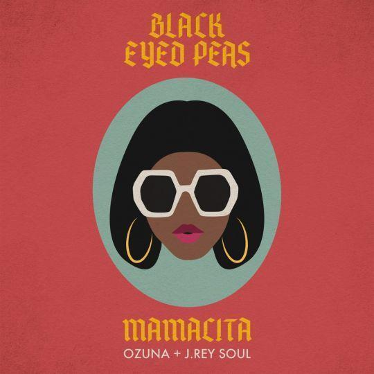 Coverafbeelding Mamacita - Black Eyed Peas & Ozuna + J.rey Soul