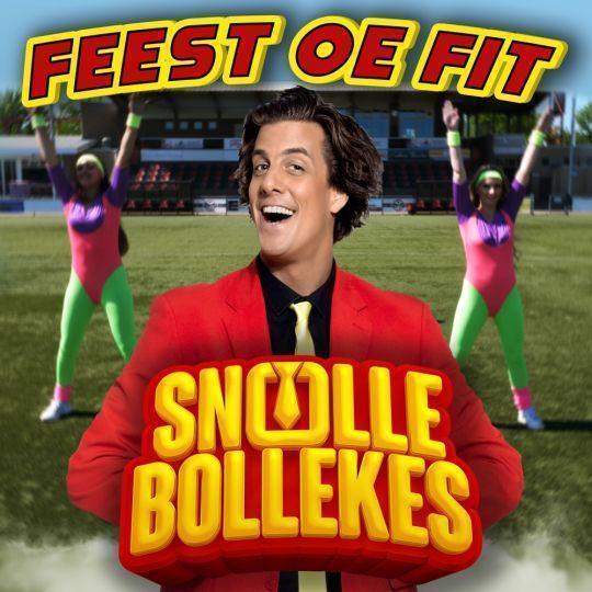Coverafbeelding Snollebollekes - Feest oe fit