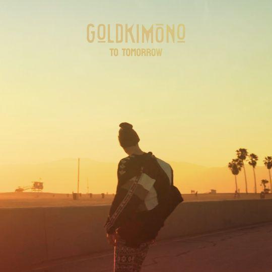 Coverafbeelding Goldkimono - To Tomorrow