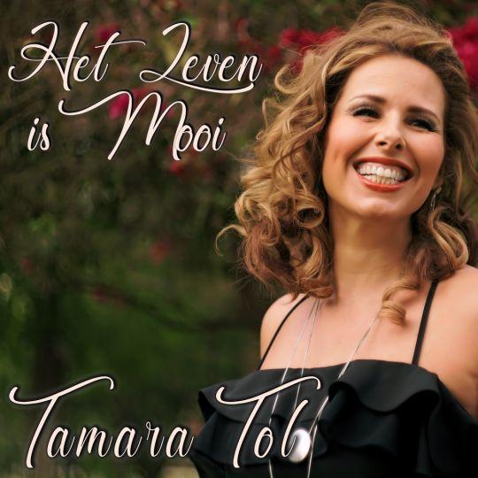 Coverafbeelding Tamara Tol - Het Leven Is Mooi