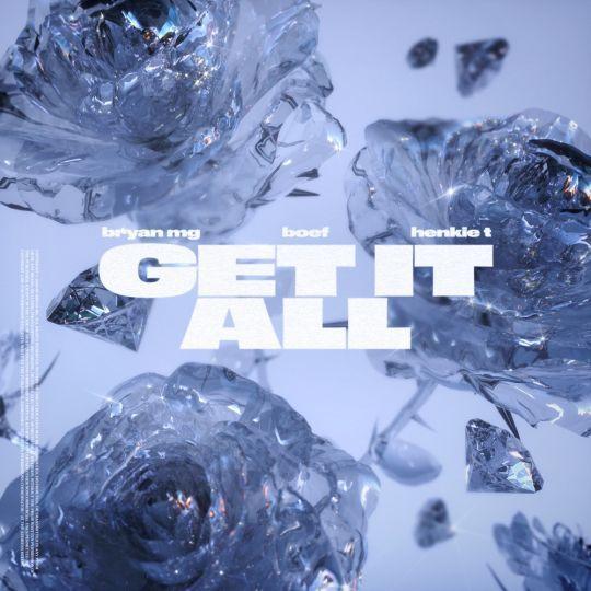 Coverafbeelding Bryan MG & Boef & Henkie T - Get It All