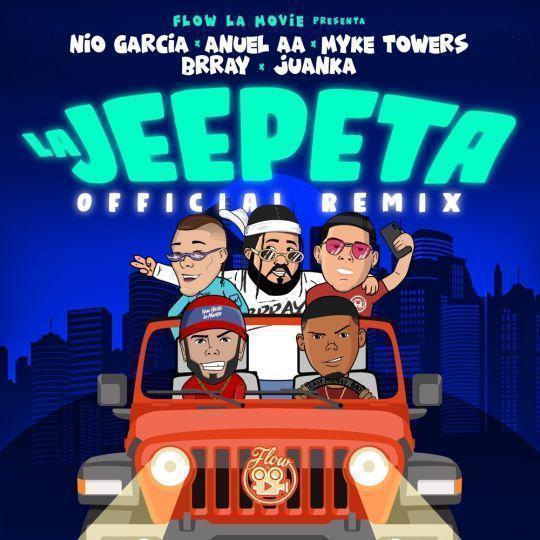 Coverafbeelding Nio Garcia x Anuel AA x Myke Towers x Brray x Juanka - La Jeepeta - Official Remix