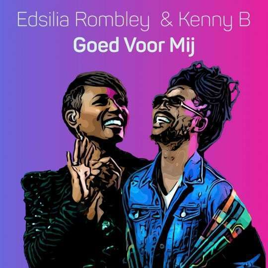 Coverafbeelding Edsilia Rombley & Kenny B - Goed voor mij