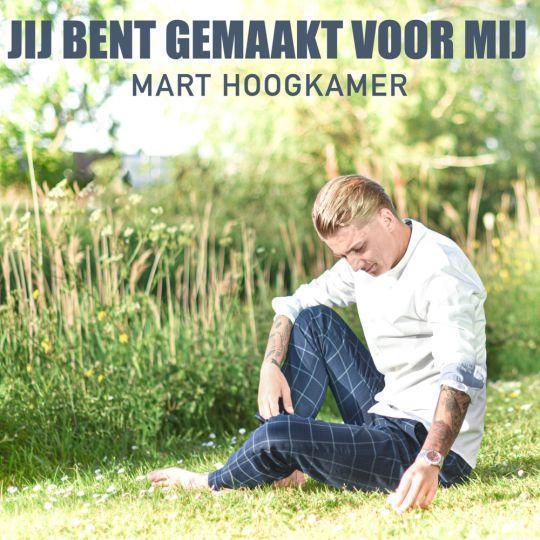 Coverafbeelding Mart Hoogkamer - Jij Bent Gemaakt Voor Mij