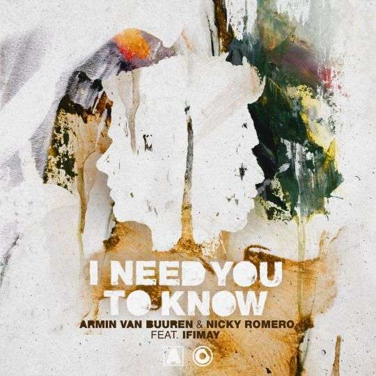 Coverafbeelding Armin van Buuren & Nicky Romero feat. Ifimay - I Need You To Know