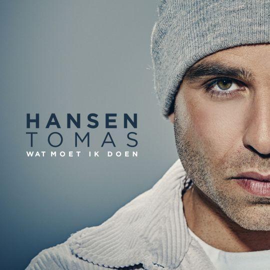 Coverafbeelding Hansen Tomas - Wat Moet Ik Doen