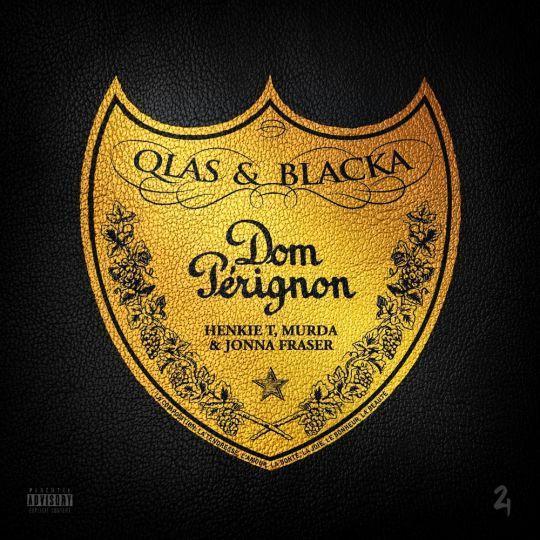 Coverafbeelding Dom Pérignon - Qlas & Blacka & Henkie T, Murda & Jonna Fraser