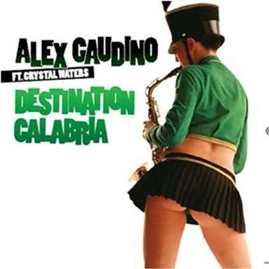 Coverafbeelding Destination Calabria - Alex Gaudino Ft. Crystal Waters