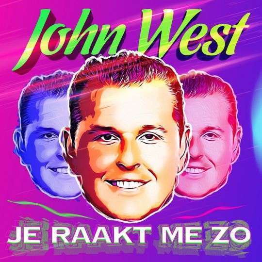 Coverafbeelding John West - Je Raakt Me Zo