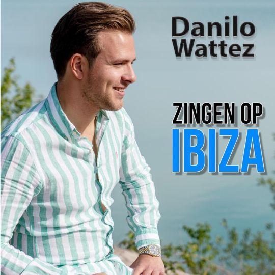 Coverafbeelding Danilo Wattez - Zingen op Ibiza