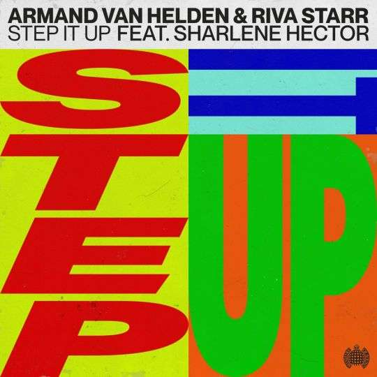 Coverafbeelding Armand Van Helden & Riva Starr feat. Sharlene Hector - Step It Up