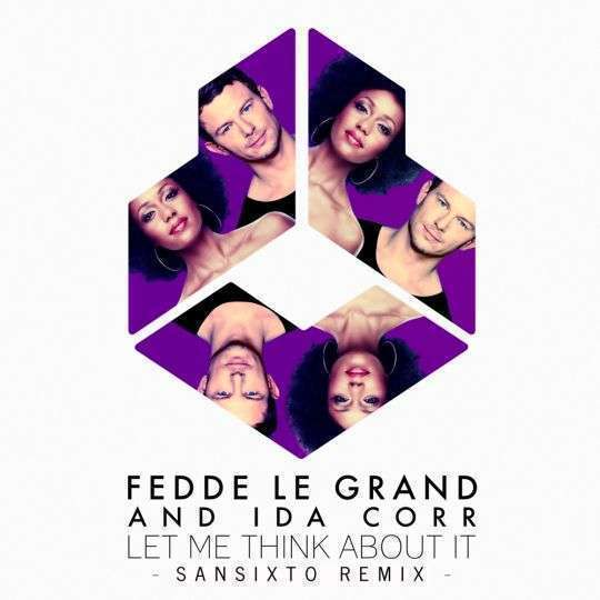 Coverafbeelding Fedde Le Grand and Ida Corr - Let Me Think About It - Sansixto Remix