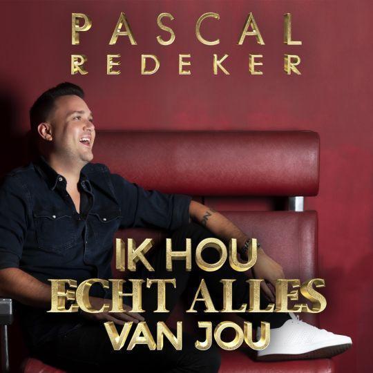 Coverafbeelding Pascal Redeker - Ik Hou Echt Alles Van Jou