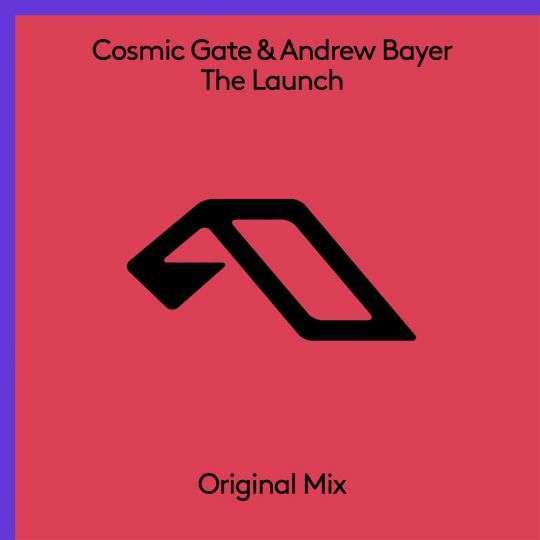 Coverafbeelding Cosmic Gate & Andrew Bayer - The Launch