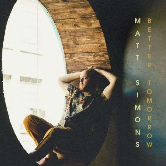 Coverafbeelding Matt Simons - Better Tomorrow