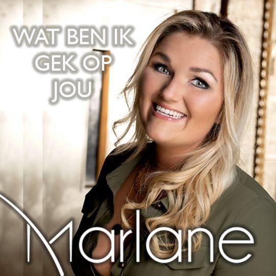 Coverafbeelding Marlane - Wat Ben Ik Gek Op Jou