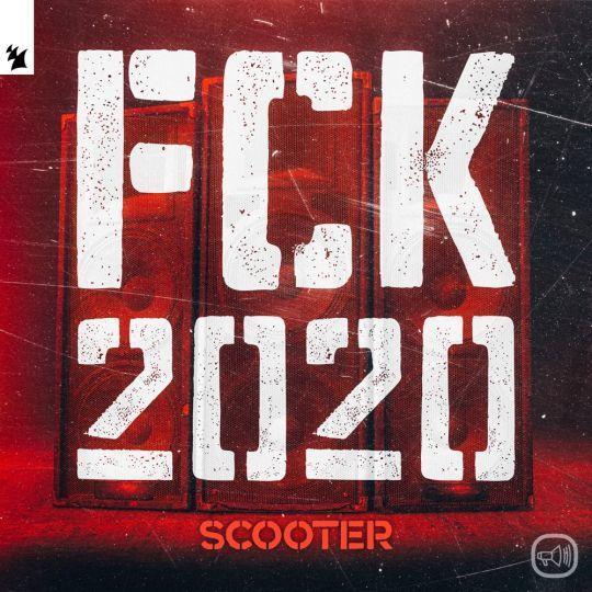 Coverafbeelding Fck 2020 - Scooter