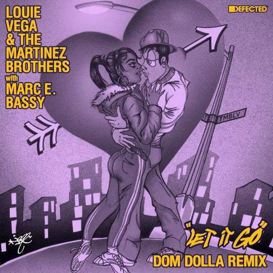Coverafbeelding Louie Vega & The Martinez Brothers with Marc E. Bassy - Let It Go - Dom Dolla Remix