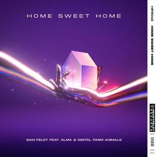 Coverafbeelding Home Sweet Home - Sam Feldt Feat. Alma & Digital Farm Animals