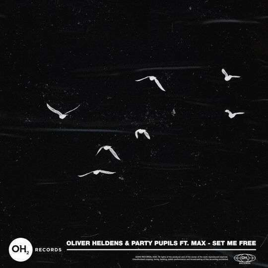 Coverafbeelding                                    Oliver Heldens & Party Pupils ft. Max