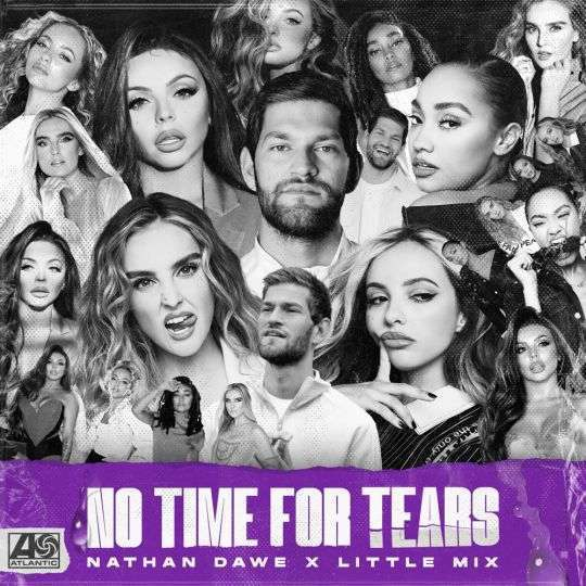 Coverafbeelding No Time For Tears - Nathan Dawe X Little Mix