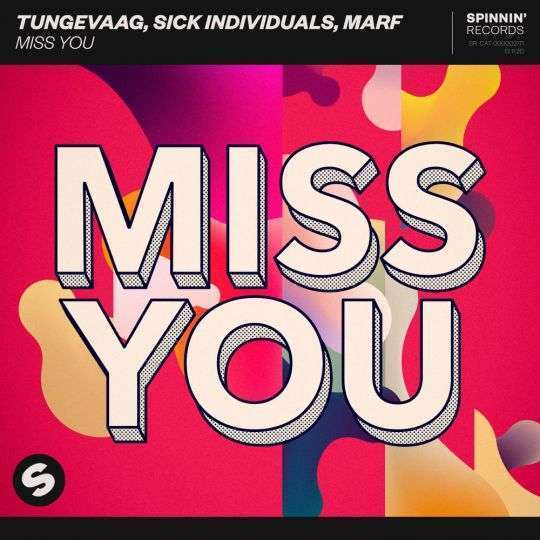 Coverafbeelding Miss You - Tungevaag, Sick Individuals, Marf