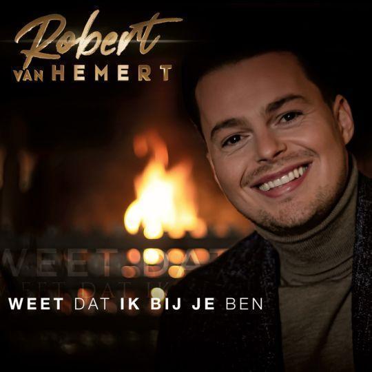 Coverafbeelding Robert van Hemert - Weet Dat Ik Bij Je Ben