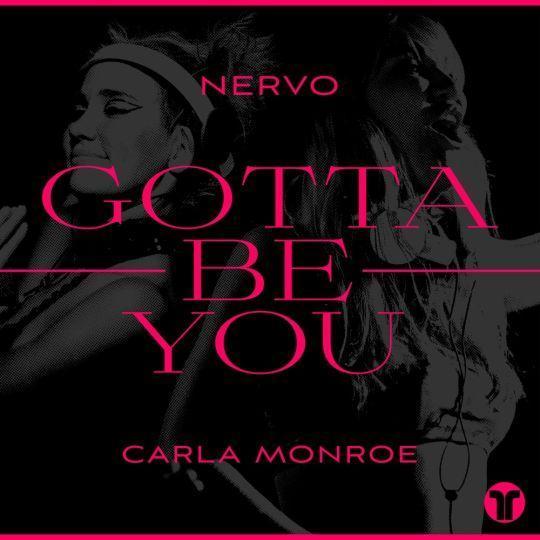 Coverafbeelding Nervo & Carla Monroe - Gotta Be You