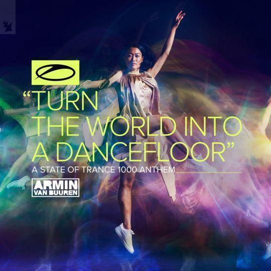 Coverafbeelding Armin Van Buuren - Turn The World Into A Dancefloor