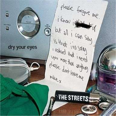 Coverafbeelding The Streets - Dry Your Eyes