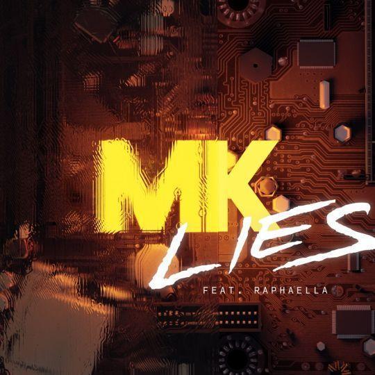 Coverafbeelding MK feat. Raphaella - Lies