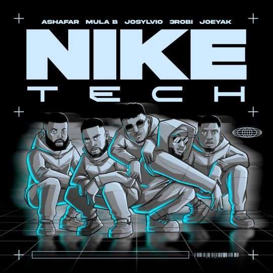 Coverafbeelding Nike Tech - Ashafar Feat. Mula B & Josylvio & 3Robi & Joeyak